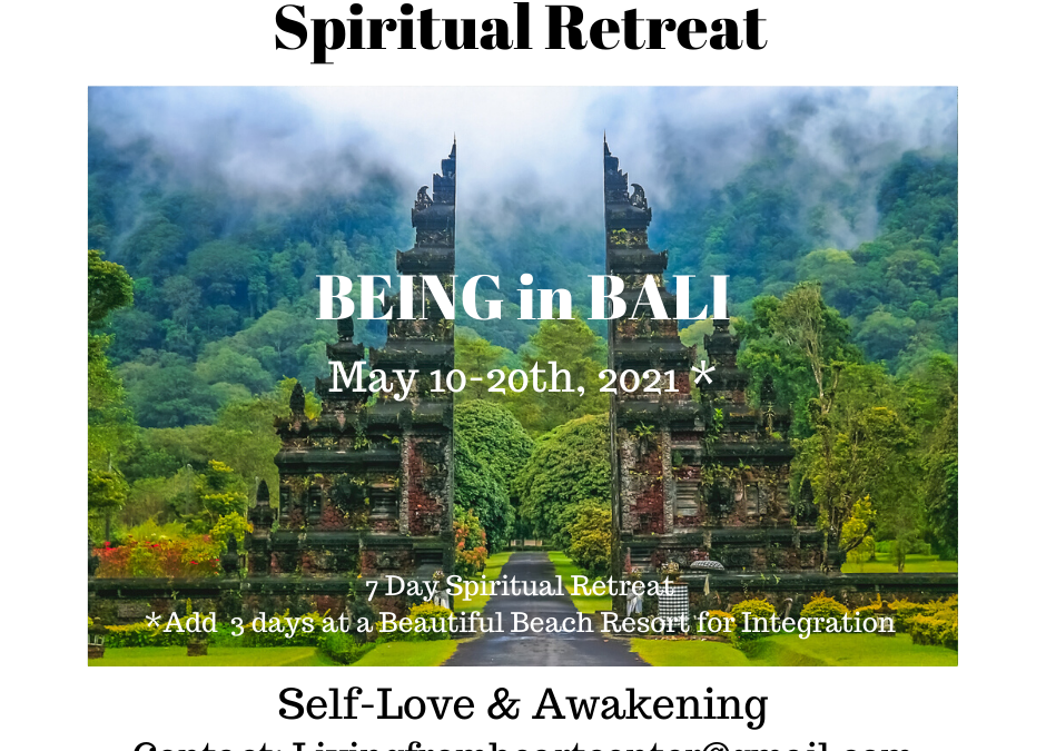Being in Bali – Self-love & Awakening Spiritual Retreat *Postponed to 2022*